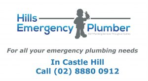 Hills Emergency Plumber - Castle Hill